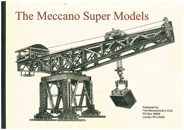 The Meccano Super Models